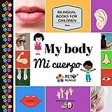 My body - Mi cuerpo (Bilingual Books for Children, English and Spanish) (Volume 5)