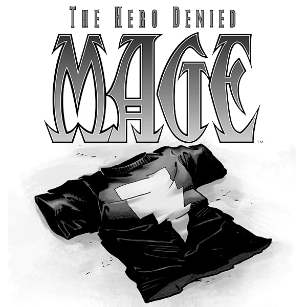 Mage: The Hero Denied  (Issues) (2 Book Series)