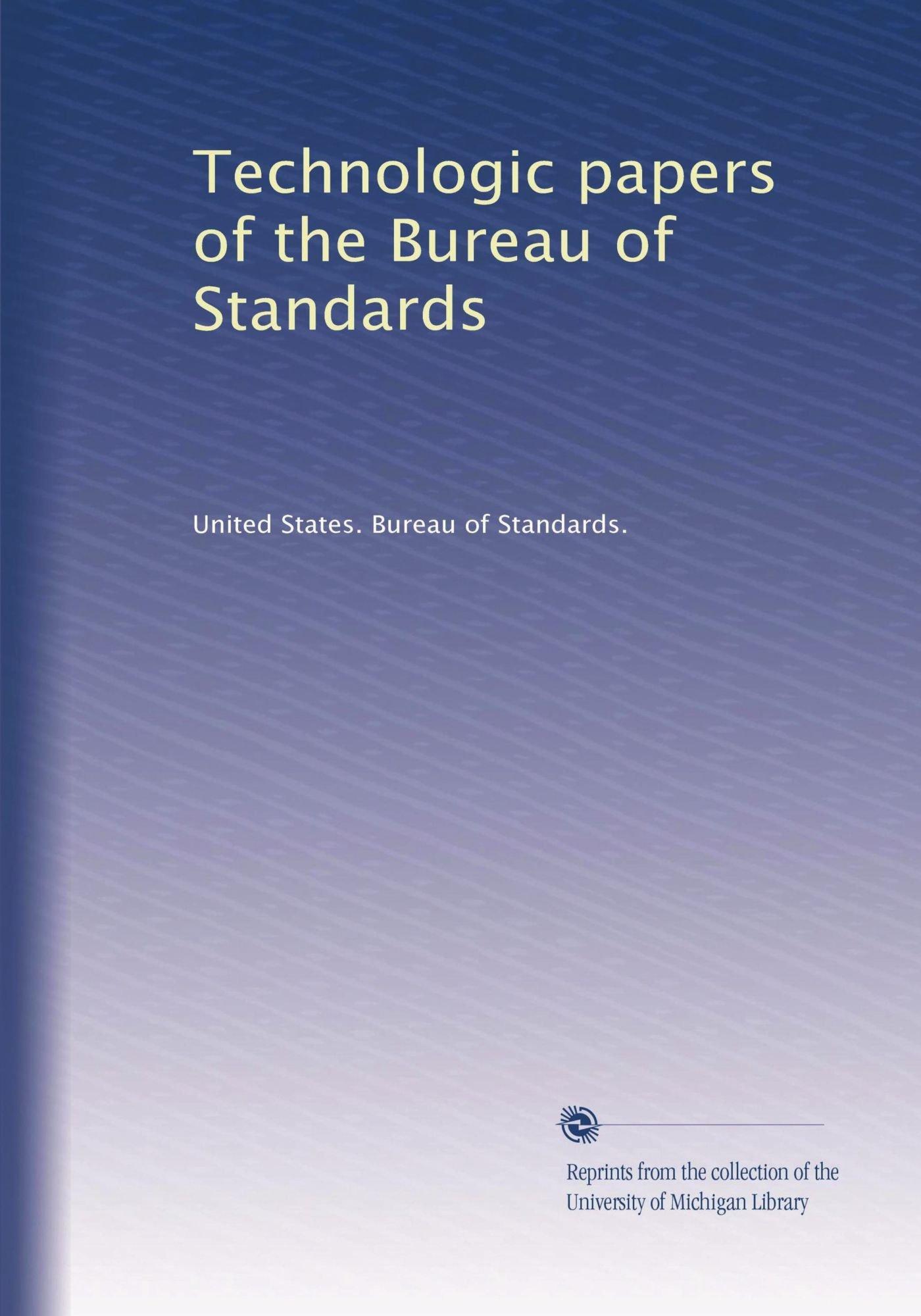 Bureau En Zo.Technologic Papers Of The Bureau Of Standards United States Bureau