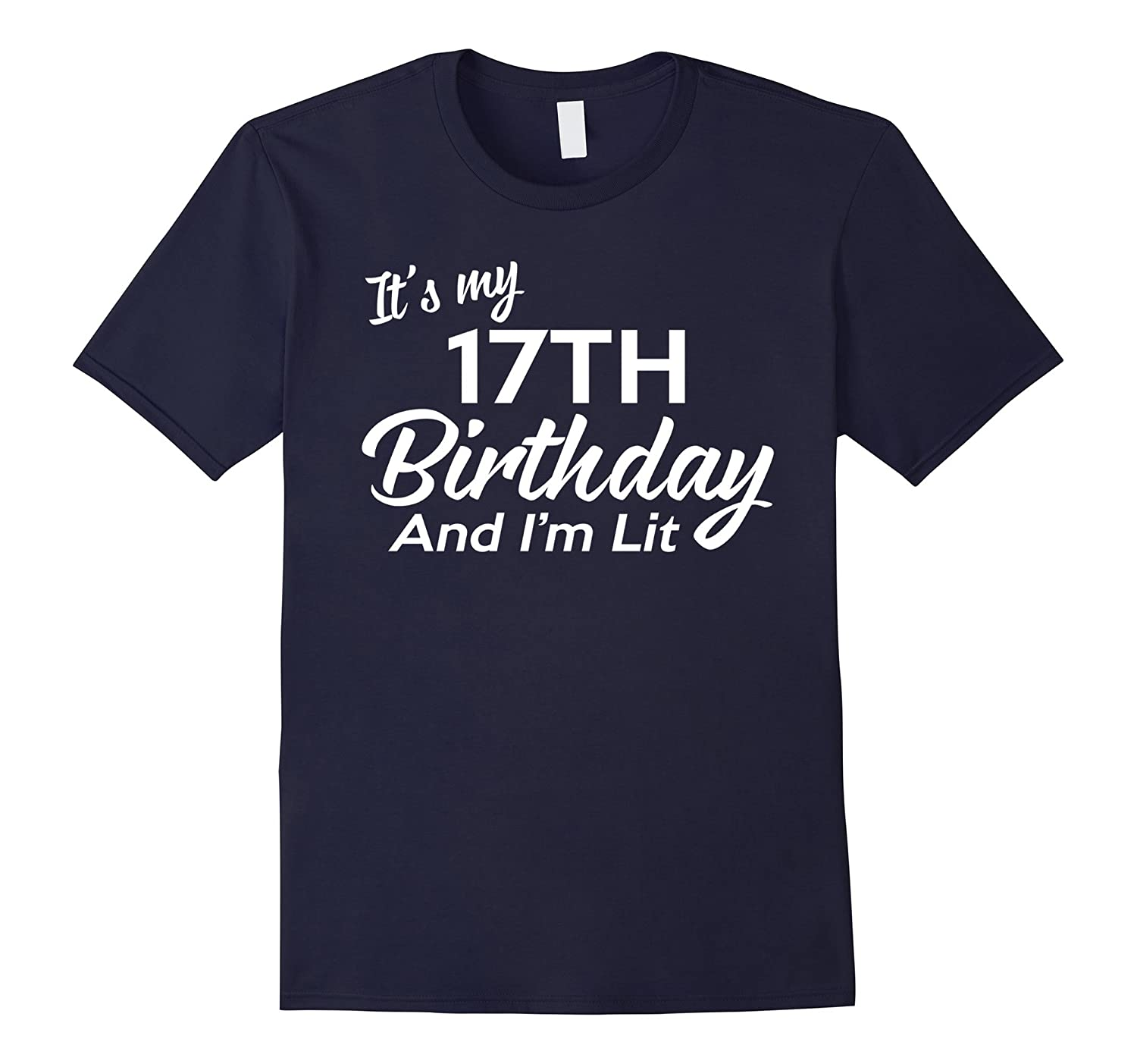 17th Birthday Gift Ideas For Herhim 17 Year Old Shirt-PL