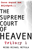The Supreme Court of Heaven - Judgement of God - Trilogy 1