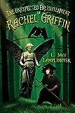 The Unexpected Enlightenment of Rachel Griffin (1) (Books of Unexpected Enlightenment)