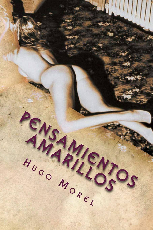 Read Online Pensamientos Amarillos (Spanish Edition) pdf