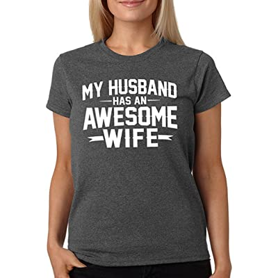 SignatureTshirts Women's My Husband Has an Awesome Wife T-Shirt