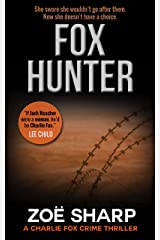 FOX HUNTER: Charlie Fox book 12: (Charlie Fox crime mystery thriller series) Kindle Edition