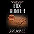 FOX HUNTER: Charlie Fox book 12: (Charlie Fox crime mystery thriller series)