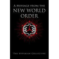 A Message from the Hyperian New World Order (English Edition)
