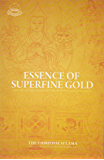 Essence of Superfine Gold: A Guide on Stages of the Paths to Enlightenment (English Edition)
