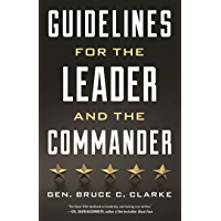 Guidelines for the Leader and the Commander (English Edition)