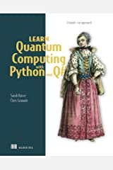 Learn Quantum Computing with Python and Q#: A hands-on approach Paperback