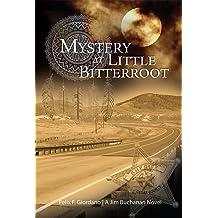 Mystery at Little Bitterroot (The Jim Buchanan Novels Book 4) Mar 16, 2016