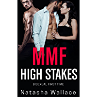 High Stakes: Bisexual MMF First Time