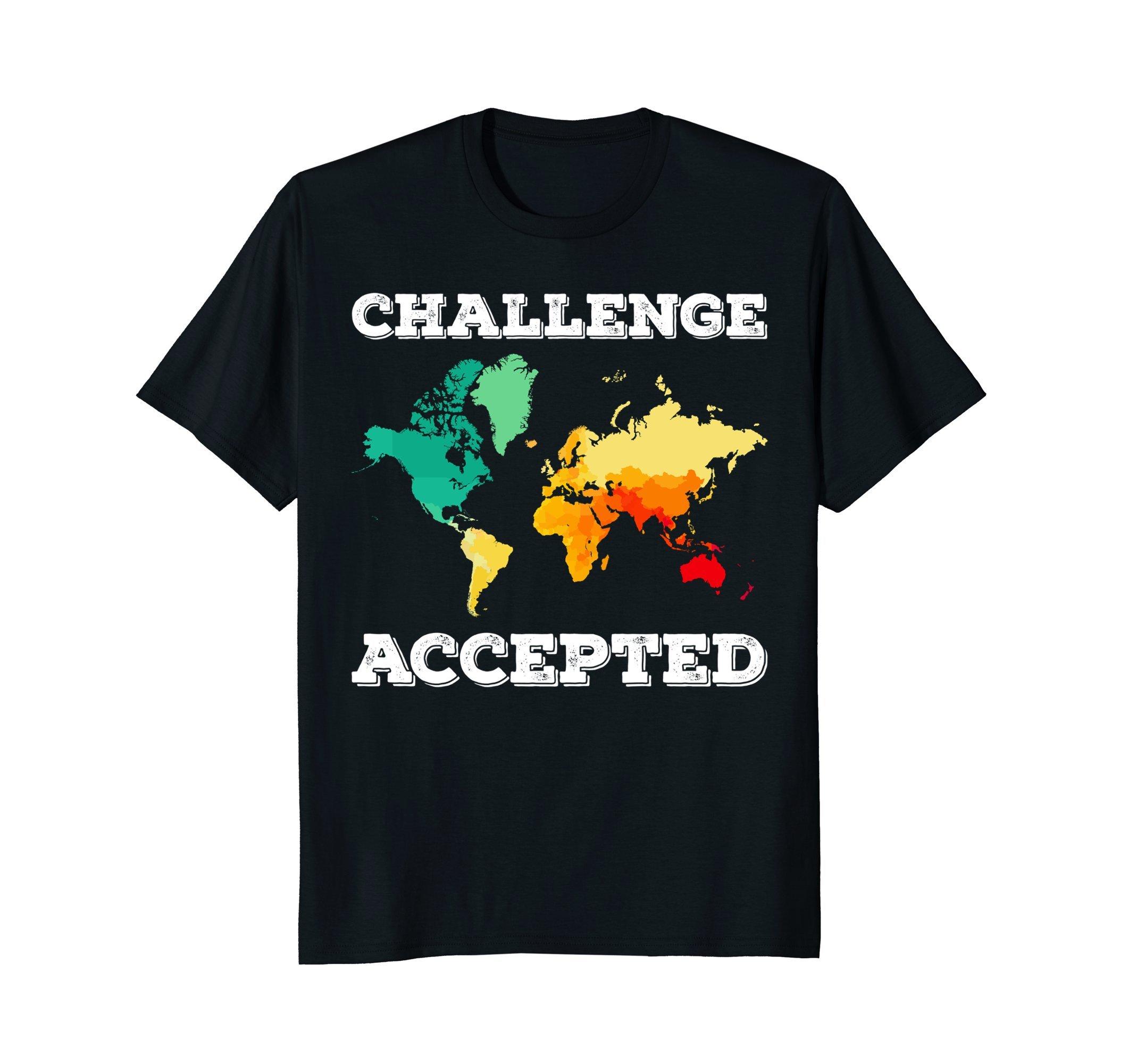 Challenge Accepted Map T Shirt | Travel World Traveler Shirt