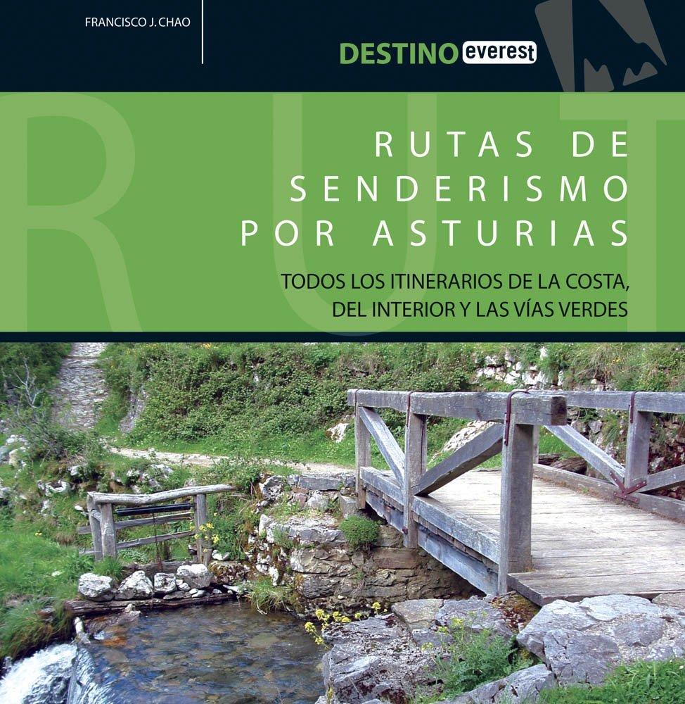 Rutas de senderismo por Asturias. (Destino): Amazon.es: Chao ...