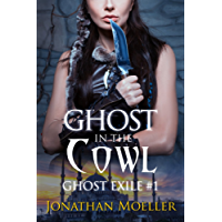 Ghost in the Cowl (Ghost Exile #1) (World of the Ghosts) (English Edition)