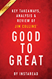 Summary of Good to Great: by Jim Collins | Includes Analysis