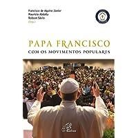 Papa Francisco com os Movimentos Populares