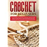 Crochet for beginners: If you decided to learn how to crochet and don't know where to start, Here is a simple beginner's guid