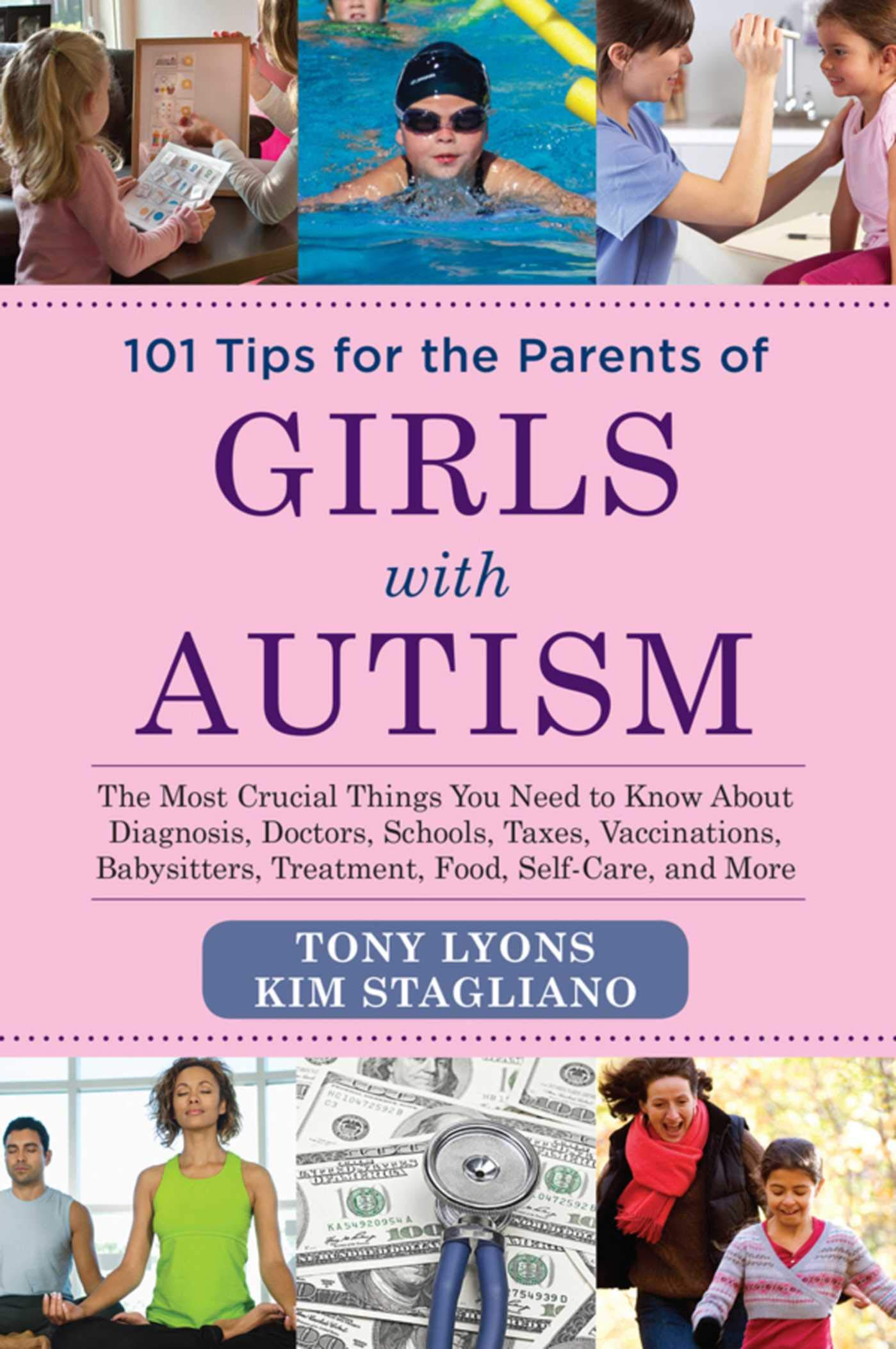 101 Tips for the Parents of Girls with Autism: The Most