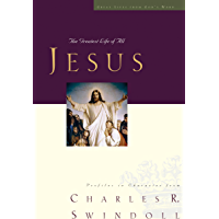 Jesus: The Greatest Life of All (Great Lives Series Book 8)