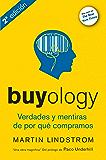 Buyology: Verdades y mentiras de por qué compramos (Spanish Edition)