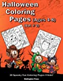 Halloween Coloring Pages (Vol. #2): Fun Halloween Coloring Book For Kids Ages 4-8 | 30 Adorable Halloween Coloring Pages…