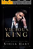 Vicious King: A Dark Captive Romance (Dark Dynasty Book 2)