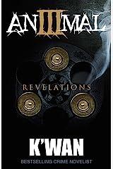 Animal 3: Revelations (Animal series) Kindle Edition