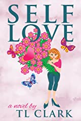 Self Love: A British Tale of Woe and Wit Kindle Edition