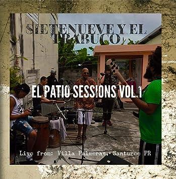 Amazon.com: El Patio Sessions, Vol. 1 (Live from Villa ...