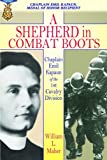 A Shepherd in Combat Boots: Chaplain Emil Kapaun of the 1st Cavalry Division