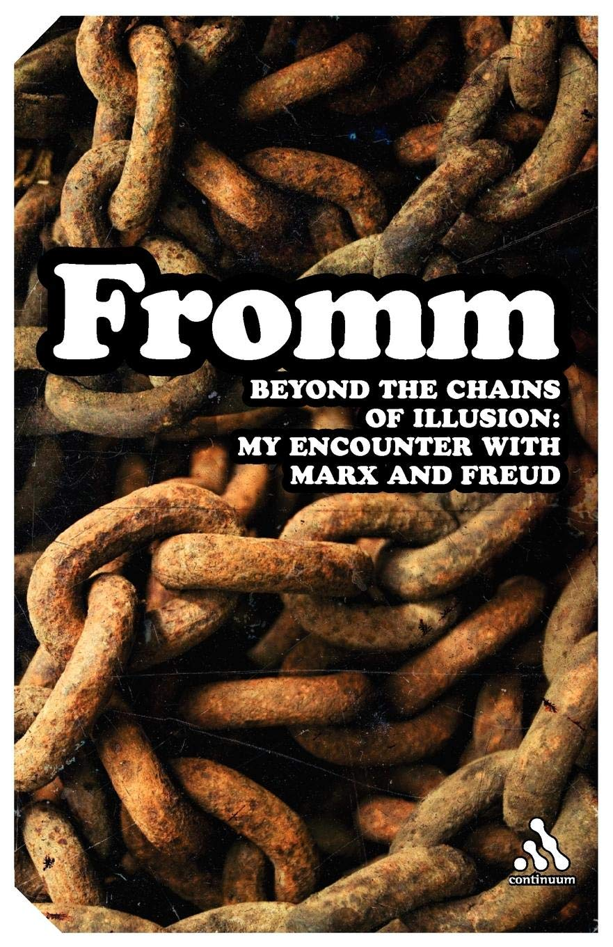 Download Beyond the Chains of Illusion: My Encounter with Marx and Freud (Continuum Impacts) pdf