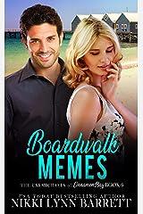 Boardwalk Memes (The Carmichaels of Cinnamon Bay Book 6) Kindle Edition