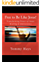 Free to Be Like Jesus! (Revised 3rd Edition): Transforming Power of Inner Healing & Deliverance (English Edition)