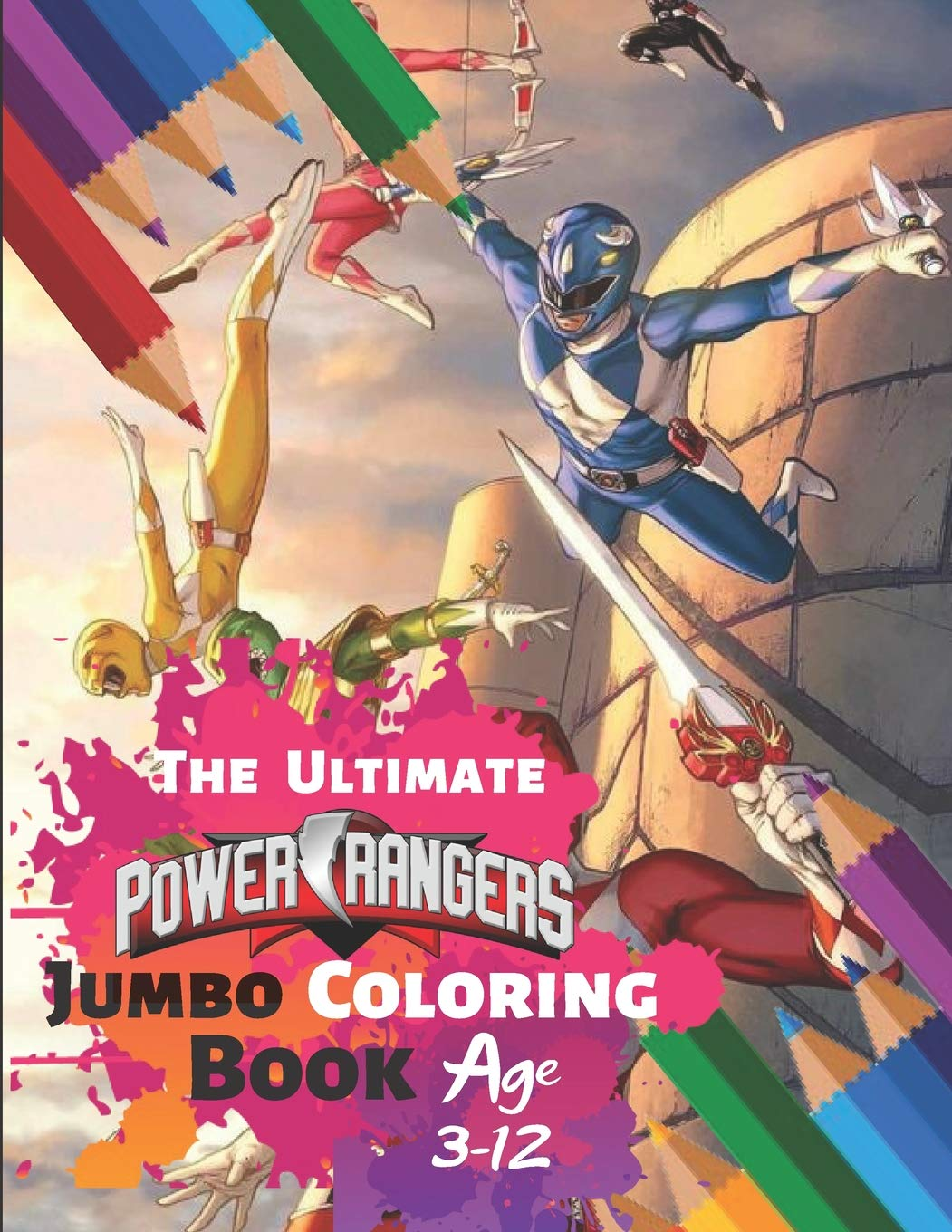 The Ultimate Power Rangers Jumbo Coloring Book Age 3 12 Coloring Book For Kids And Adults Activity Book With Fun Easy And Relaxing Coloring Pages Children With 33 High Quality Illustration Amazon Co Uk