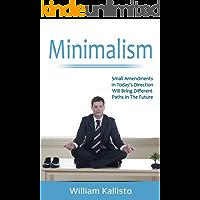 Minimalism: The Secret of Decluttering (Household, Efficiency, Mindfulness, Relationships)