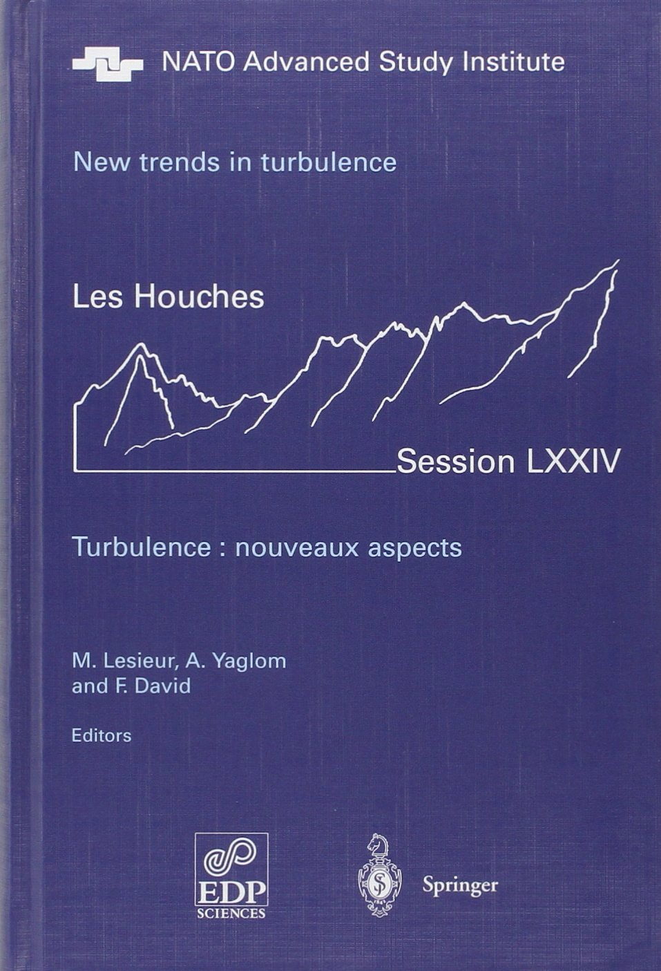New trends in turbulence =: Turbulence nouveaux aspects : Ecole de physique des Houches--UJF & INPG--Grenoble, a NATO Advanced Study Institute, Les Houches, Session LXXIV, 31 July--1 September 2000 pdf