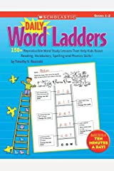 Daily Word Ladders: Grades 1-2: 150+ Reproducible Word Study Lessons That Help Kids Boost Reading, Vocabulary, Spelling and Phonics Skills! Paperback