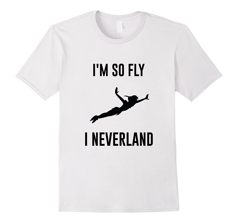 a396c97bb IM So Fly I Neverland T-Shirt Peter Pan-RT – Rateeshirt