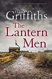 The Lantern Men: Dr Ruth Galloway Mysteries 12