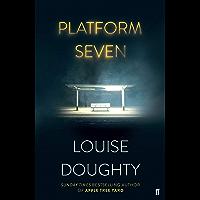 Platform Seven (English Edition)