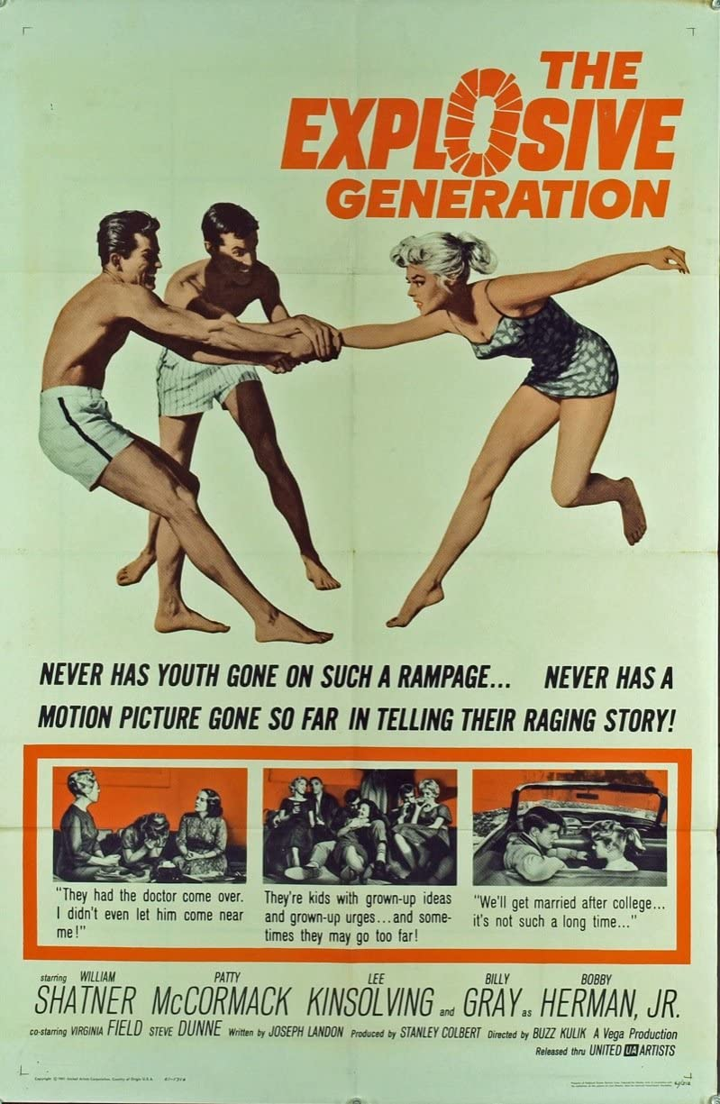 The Explosive Generation (1961) Movie Poster 27x41 Folded Fine Plus  Condition WILLIAM SHATNER PATTY McCORMACK LEE KINSOLVING BILLY GRAY Film  directed by BUZZ KULIK at Amazon's Entertainment Collectibles Store