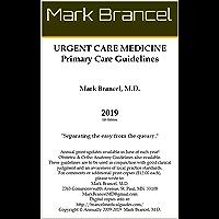 Urgent Care Medicine Primary Care Guidelines (2019, 11th Edition, Version 1)