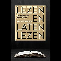 Lezen en laten lezen: Gelovig omgaan met de Bijbel