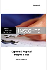 Lohfeld Consulting Group Insights Capture & Proposal Insights & Tips Kindle Edition