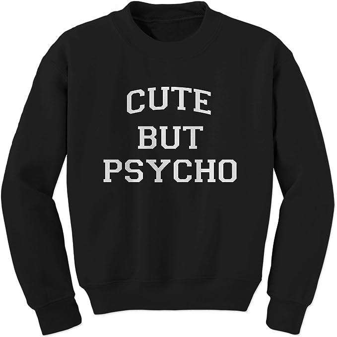 2ed6a7bf17 Amazon.com: Expression Tees Cute But Psycho Crewneck Sweatshirt ...