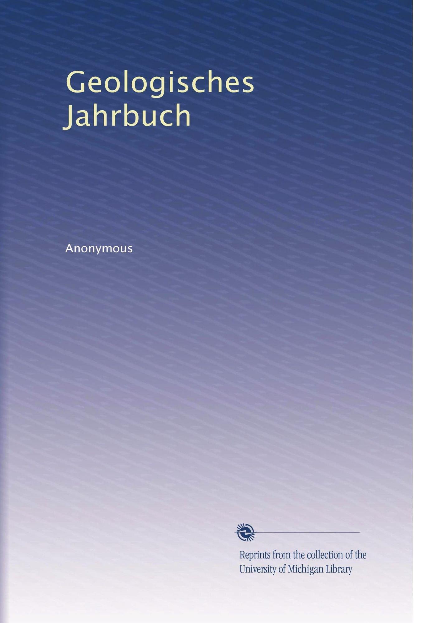 Read Online Geologisches Jahrbuch (German Edition) ebook