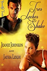 Tres Leches Shake (The Armada Book 1) Kindle Edition