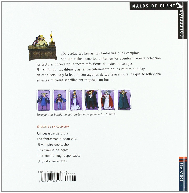 El vampiro debilucho (Malos de cuentos/ Bad Stories ...