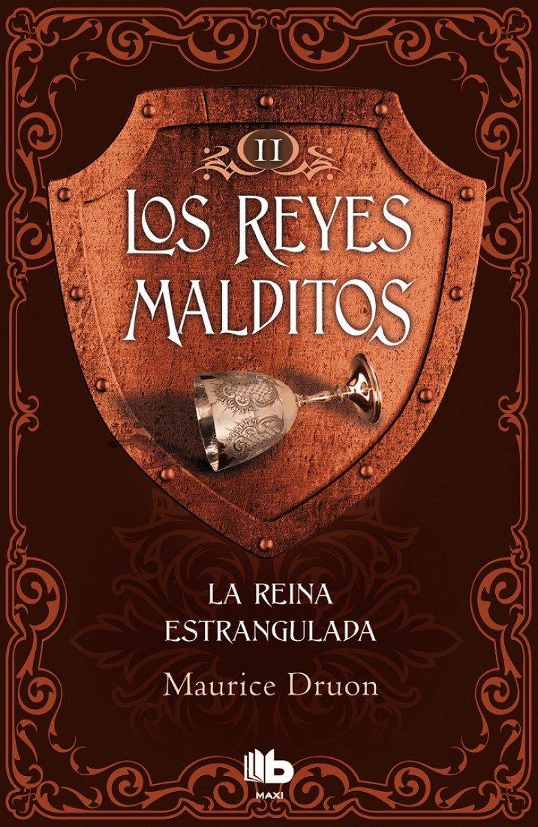 La reina estrangulada (Los Reyes Malditos 2): Amazon.es: Druon, Maurice: Libros